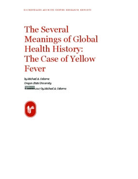 The Several Meanings of Global Health History: The Case of Yellow Fever