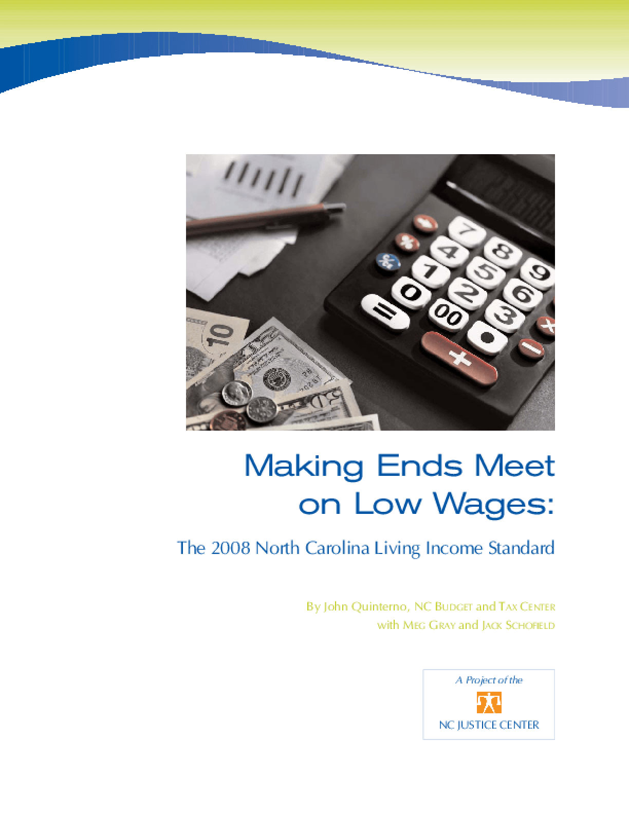 Making Ends Meet on Low Wages: The 2008 North Carolina Living Income Standard