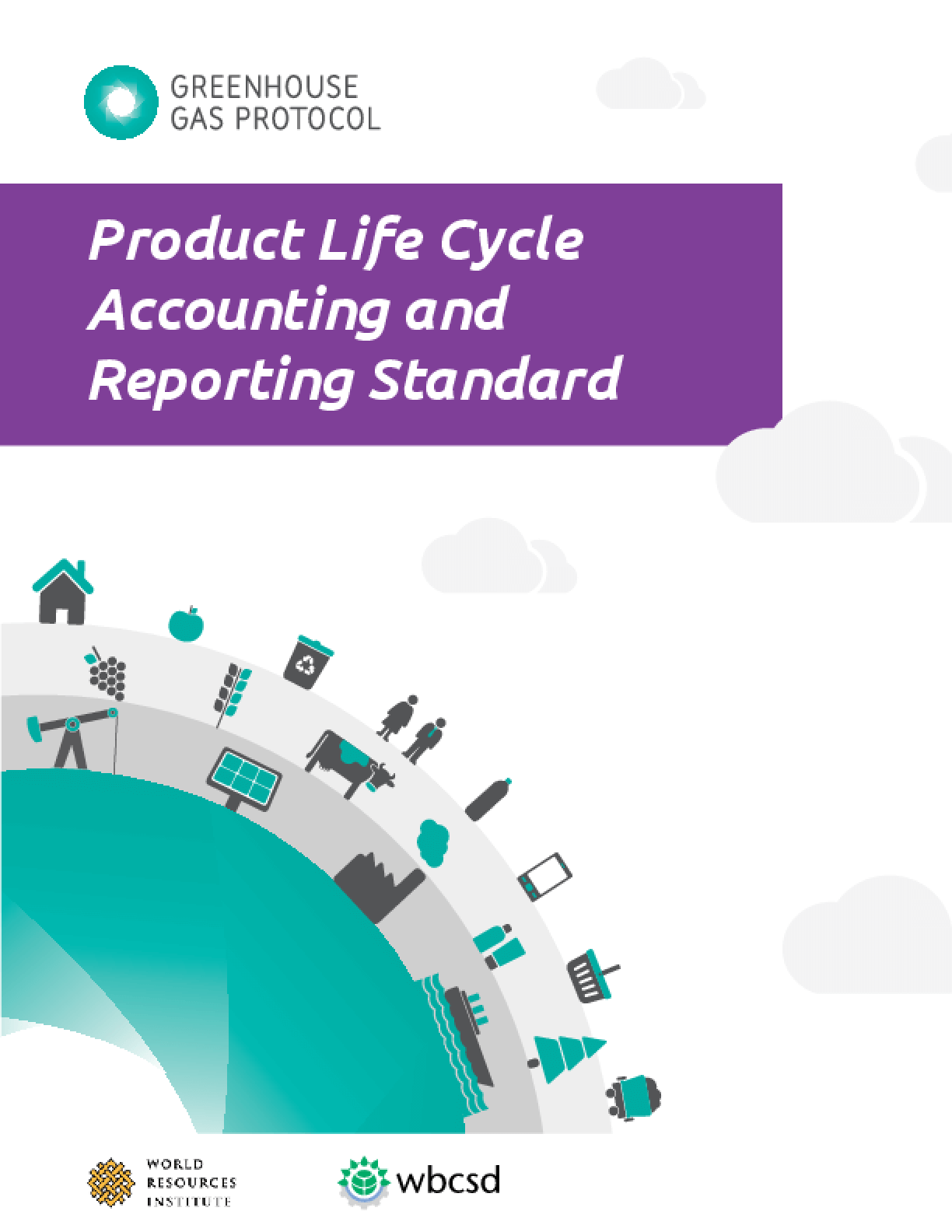 Greenhouse Gas Protocol Product Life Cycle Accounting and Reporting Standard