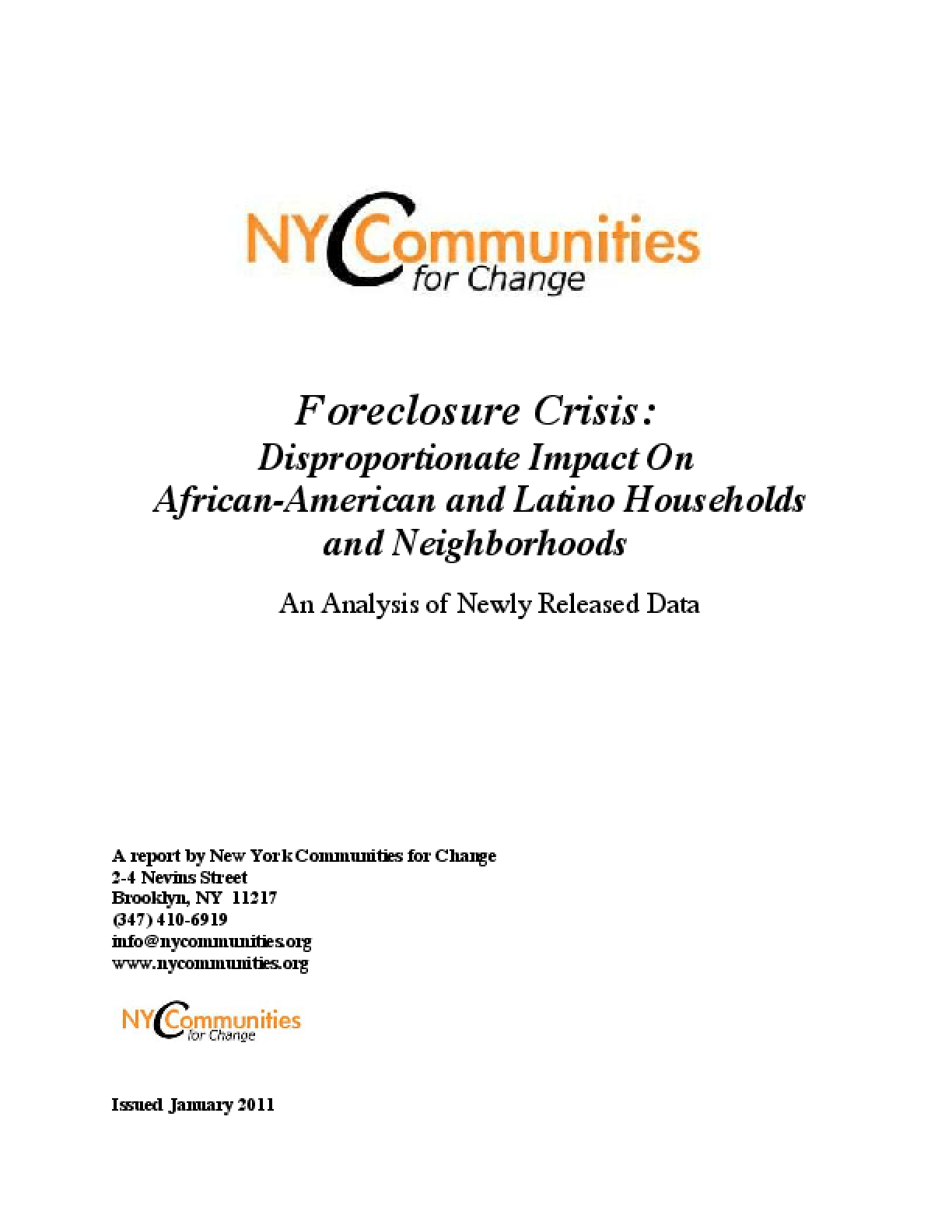Foreclosure Crisis: Disproportionate Impact On African-American and Latino Households and Neighborhoods