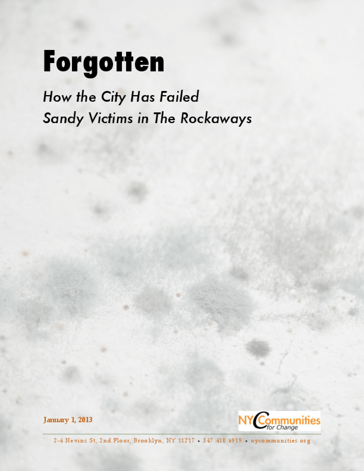 Forgotten: How the City Has Failed Sandy Victims in The Rockaways