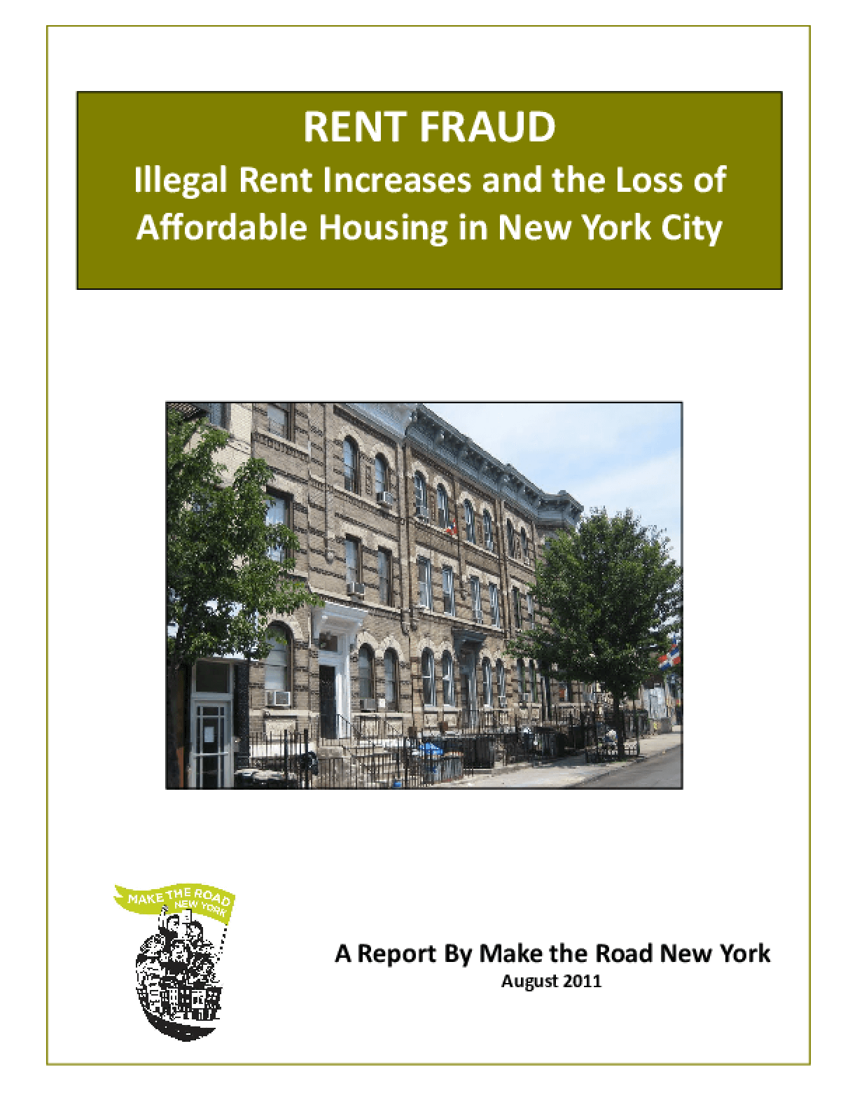 Rent Fraud: Illegal Rent Increases and the Loss of Affordable Housing in New York City
