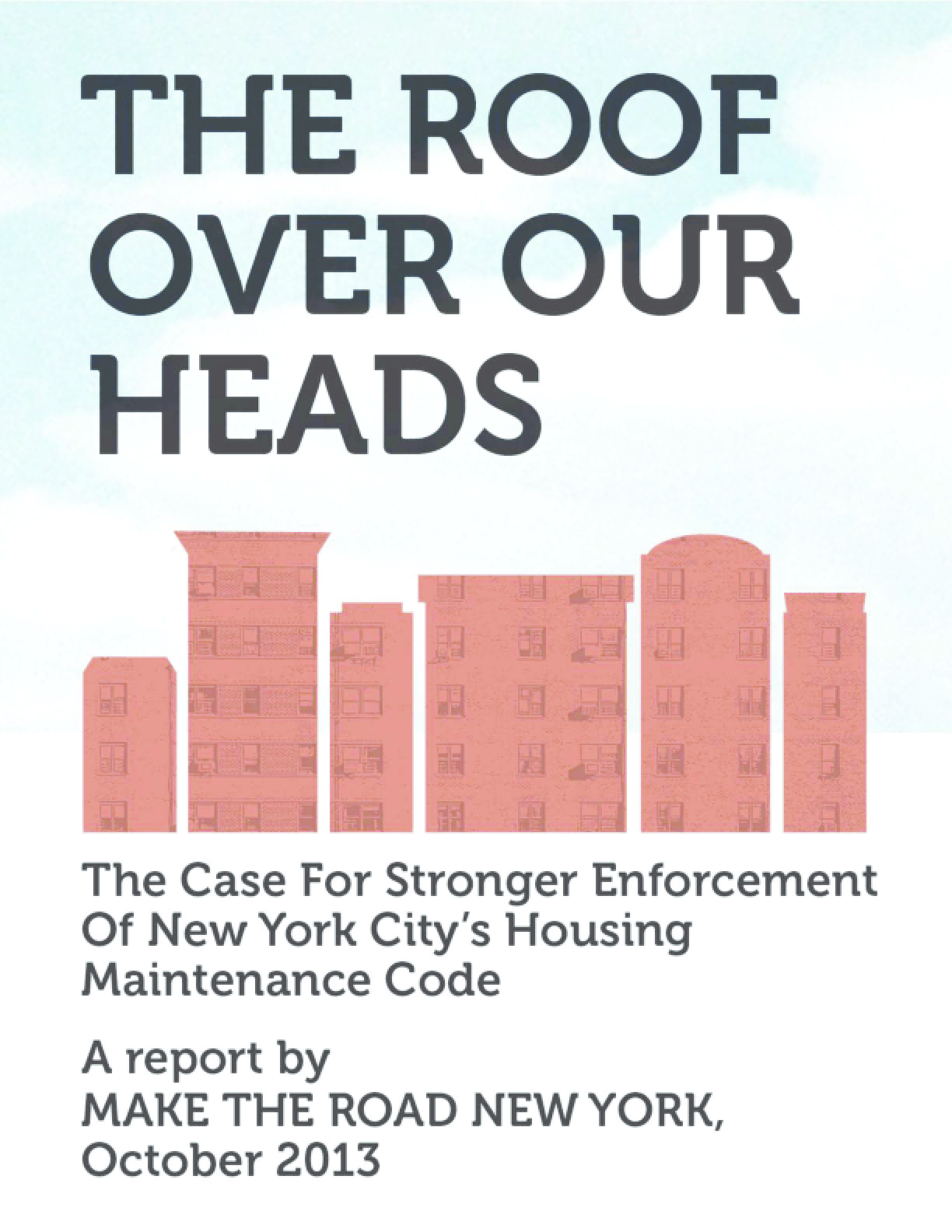 The Roof Over Our Heads: The Case for Stronger Enforcement of New York City's Housing Maintenance Code