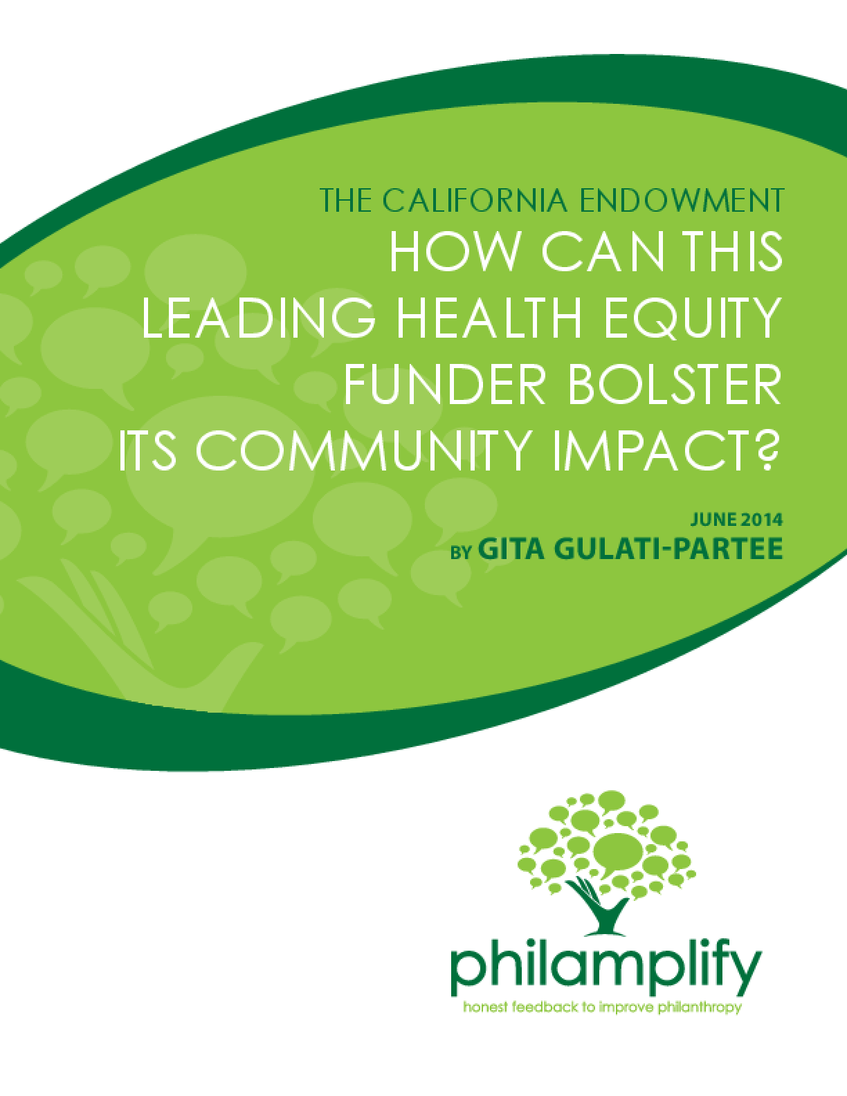 The California Endowment: How Can This Leading Health Equity Funder Bolster Its Community Impact?