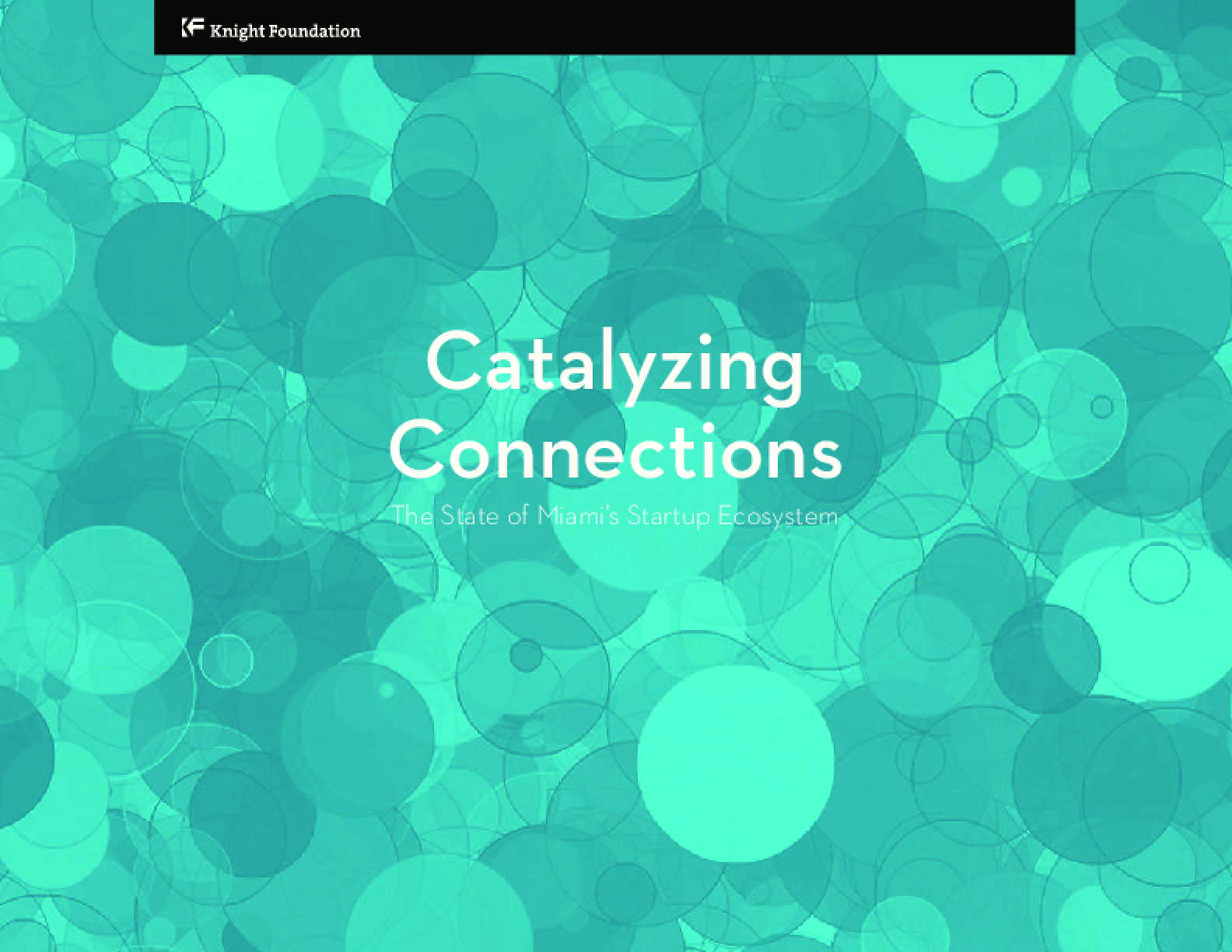 Catalyzing Connections: The State of Miami's Startup Ecosystem
