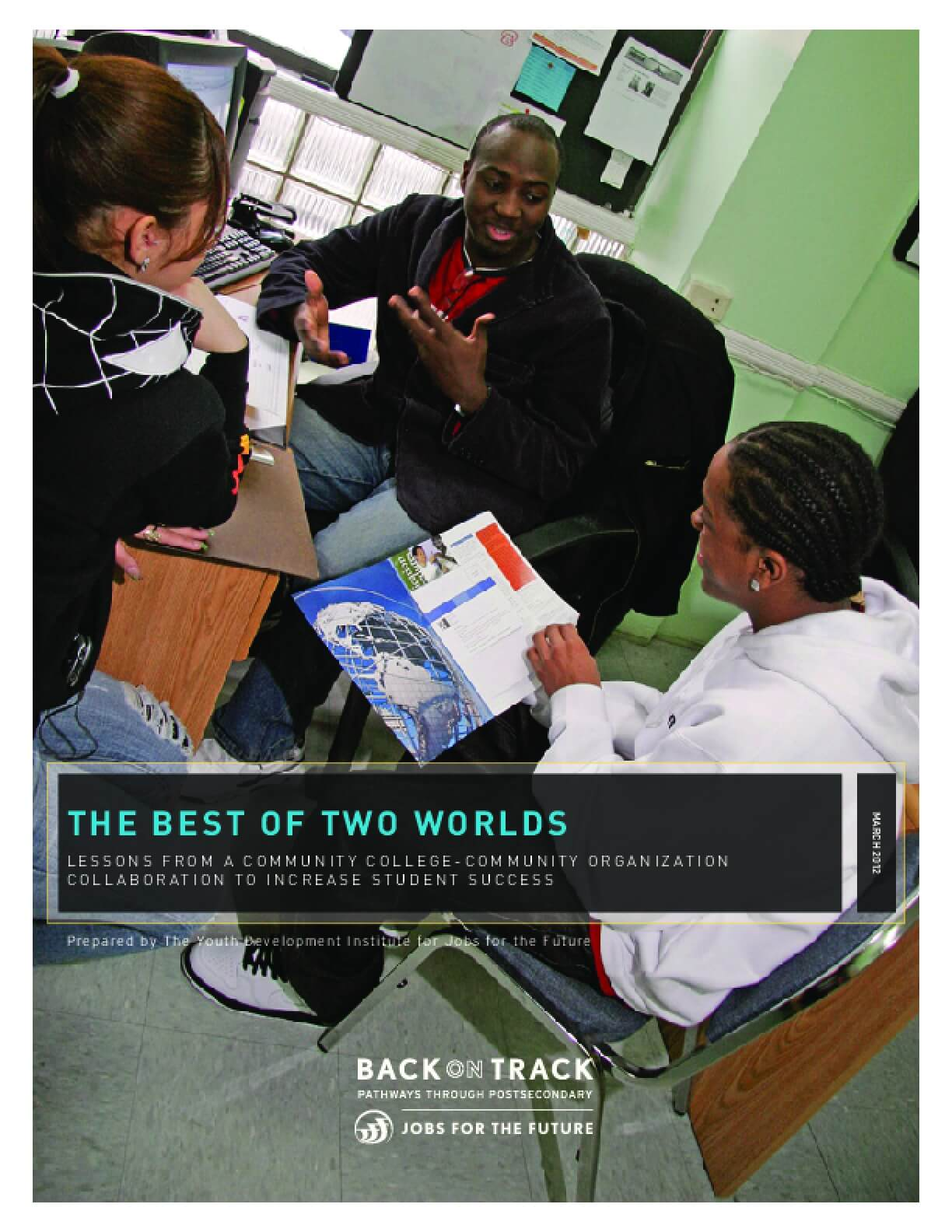 The Best of Two Worlds: Lessons from a Community College-Community Organization Collaboration to Increase Student Success