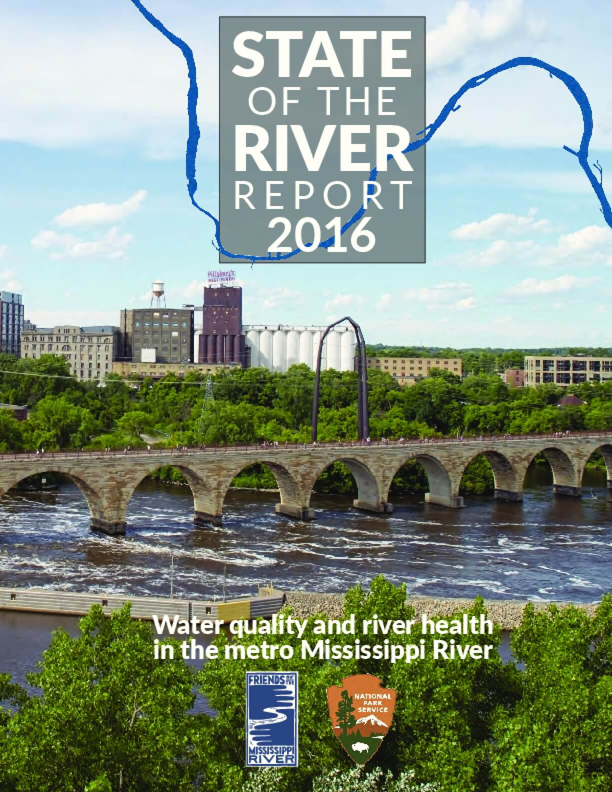 State of the River Report 2016: Water Quality and River Health in the Metro Mississippi River