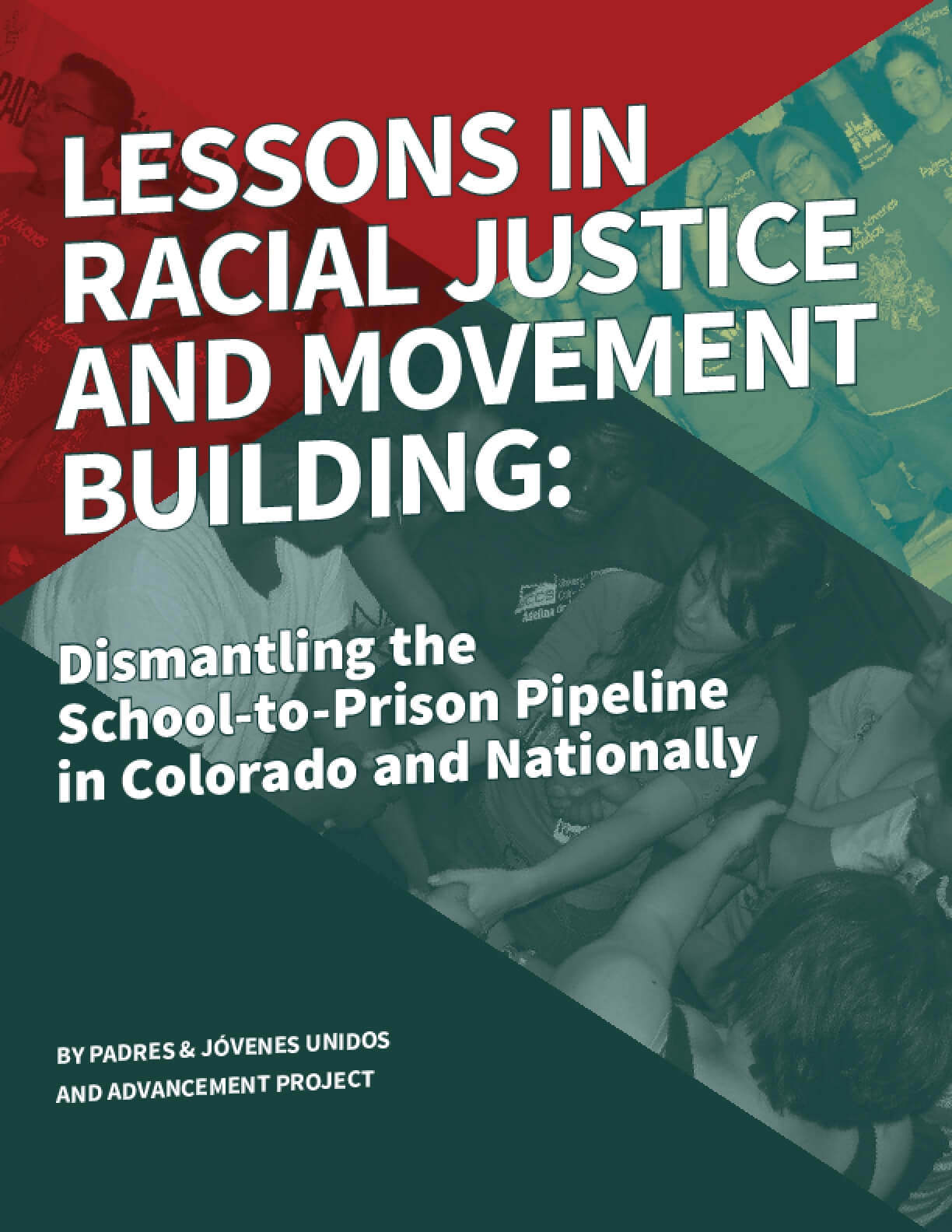 Lessons in Racial Justice and Movement Building: Dismantling the School-to-Prison Pipeline in Colorado and Nationally