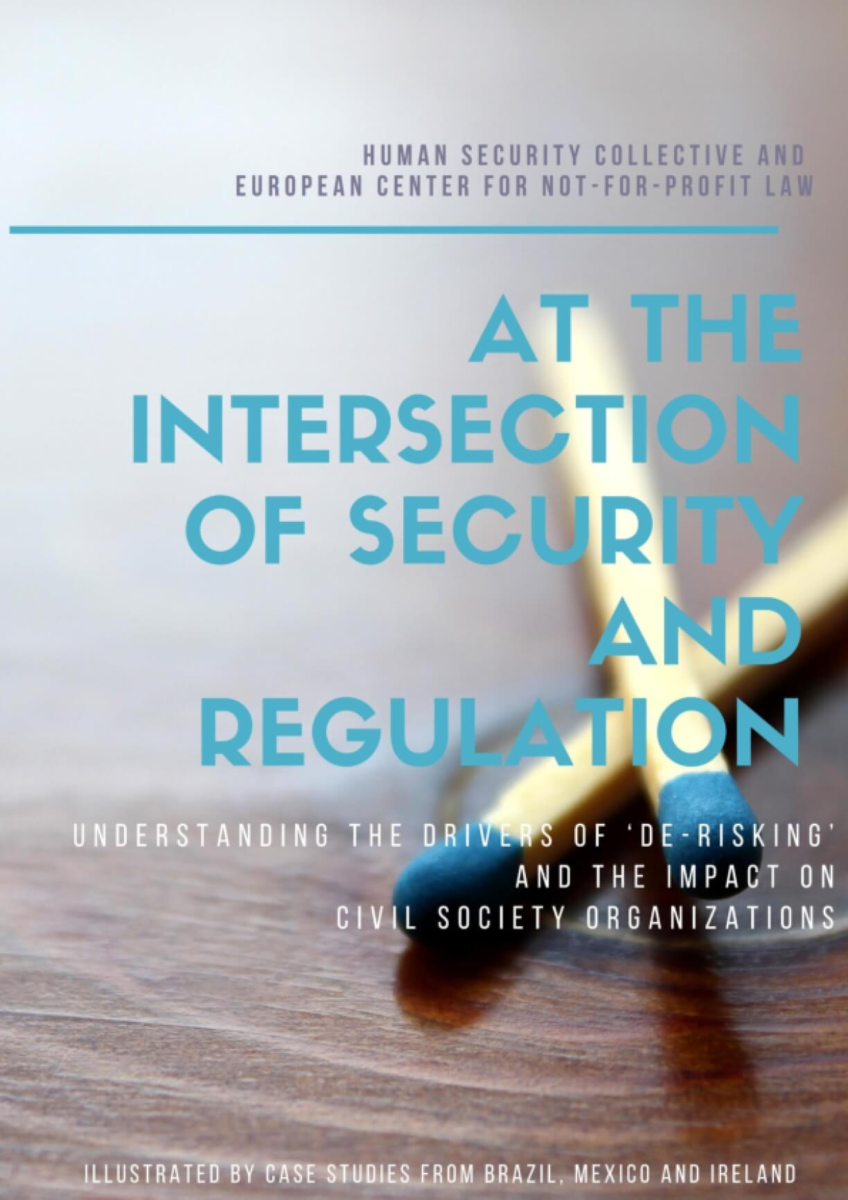 Understanding the Drivers of 'De-risking' and the Impact on Civil Society Organizations