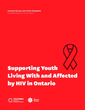 Supporting Youth Living With & Affected By HIV in Ontario