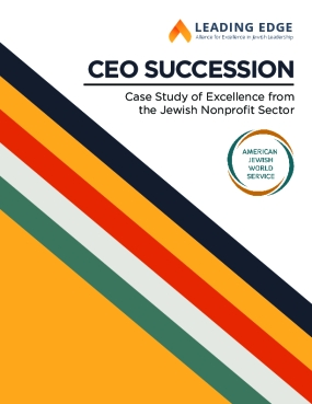 CEO Succession: Case Study of Excellence from the Jewish Nonprofit Sector
