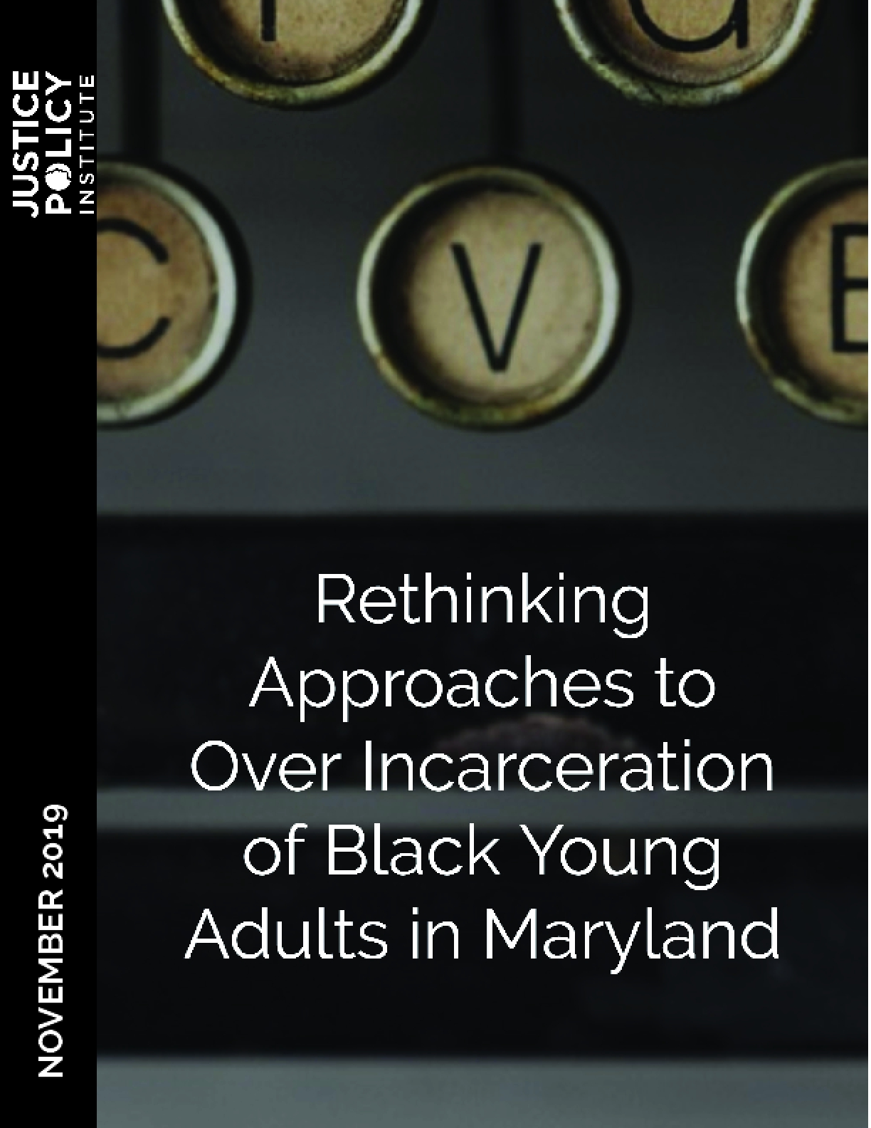 Rethinking Approaches to Over Incarceration of Black Young Adults in Maryland