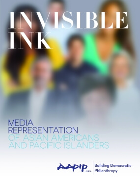 Invisible Ink: Media Representation of Asian Americans and Pacific Islanders