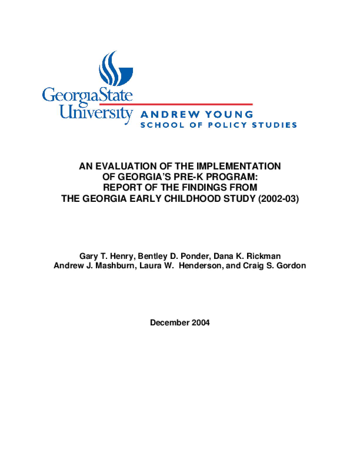 An evaluation of the implementation of Georgia's Pre-k program: Report of the findings from the Georgia Early Childhood Study (2002-03)