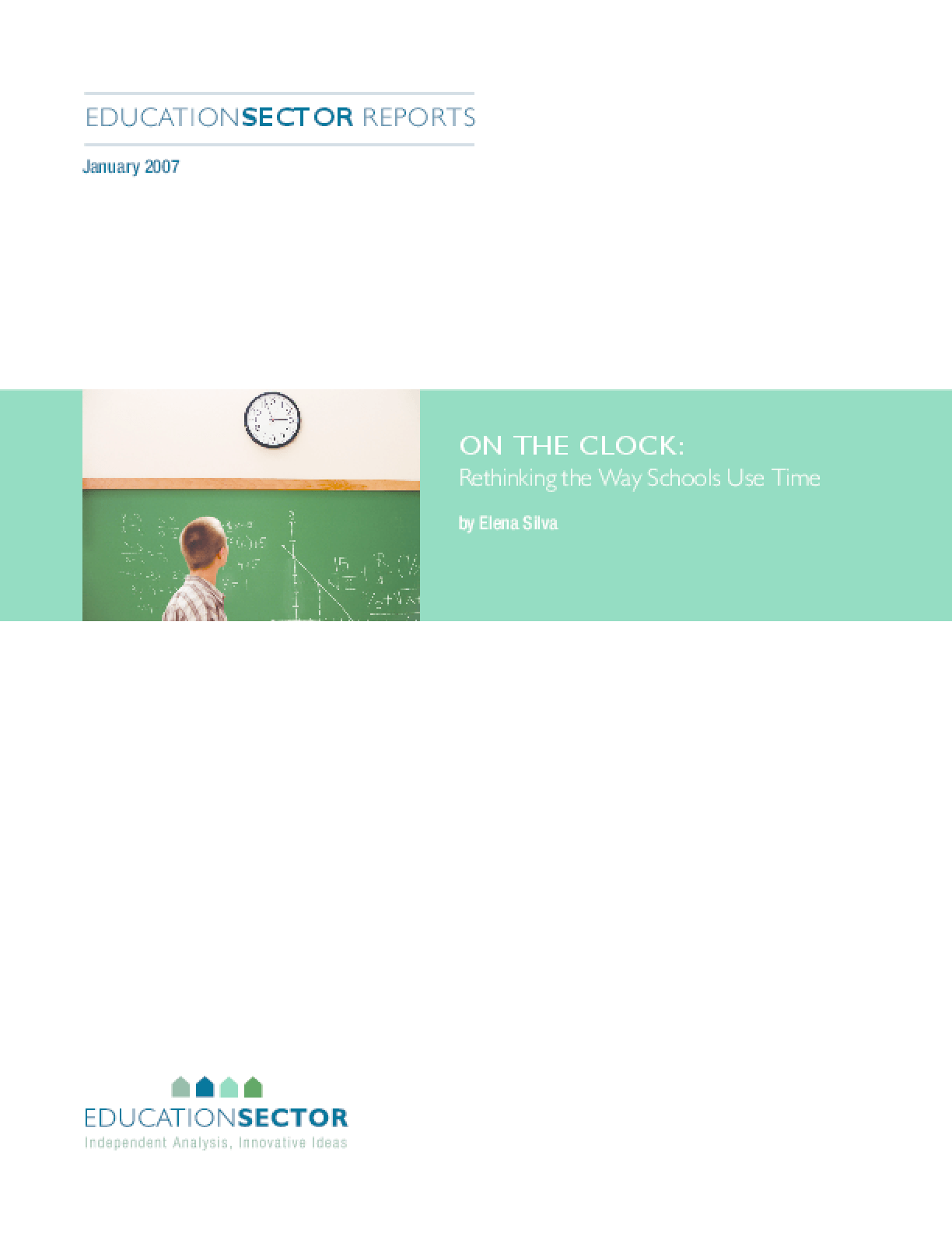 On the Clock: Rethinking the Way Schools Use Time