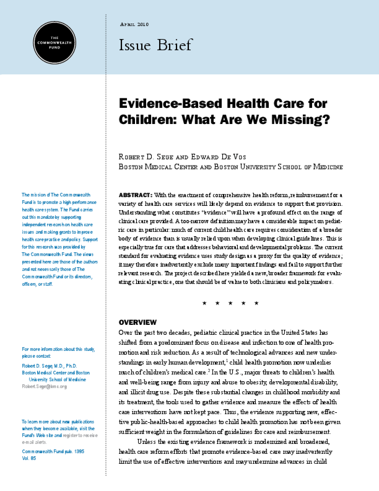 Evidence-Based Health Care for Children: What Are We Missing?